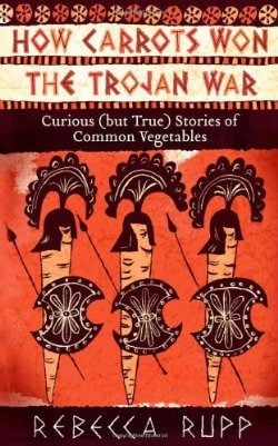 how carrots won the trojan war book cover