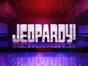 what it's like to... Jeopardy