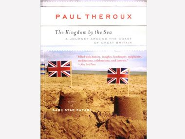 The Kingdom by the Sea: A Journey Around the Coast of Great Britain by Paul Theroux