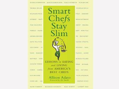 secrets of skinny chefs, Smart Chefs Stay Slim