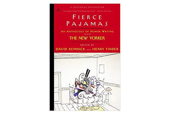 Fierce Pajamas: An Anthology of Humor Writing from The New Yorker (Modern Library (Paperback)) Paperback – October 15, 2002
