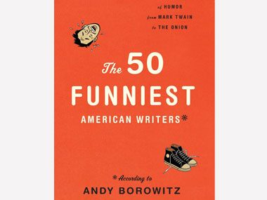 The 50 Funniest American Writers*