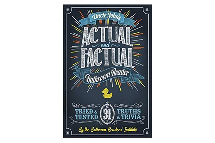 Uncle John's Actual and Factual Bathroom Reader (Uncle John's Bathroom Reader Annual) Paperback – September 4, 2018