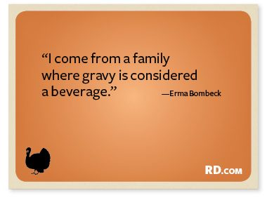 Erma Bombeck with a Thanksgiving Quote