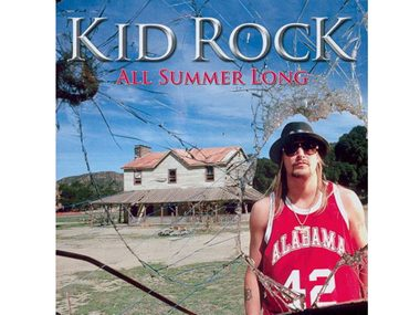 """All Summer Long,"" Kid Rock"