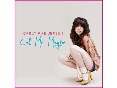 """Call Me Maybe,"" Carly Rae Jepson"