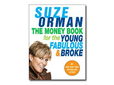 The Money Book for the Young, Fabulous, and Broke by Suze Orman