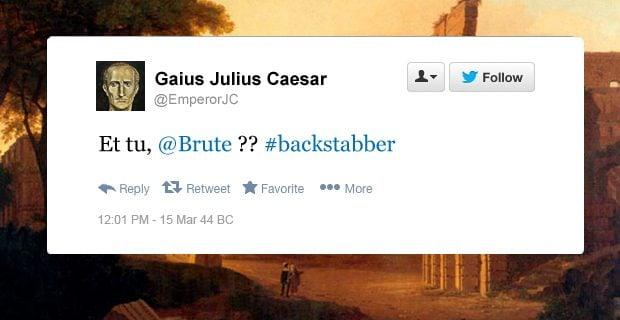 Julius Caesar funny tweets et tu Brute