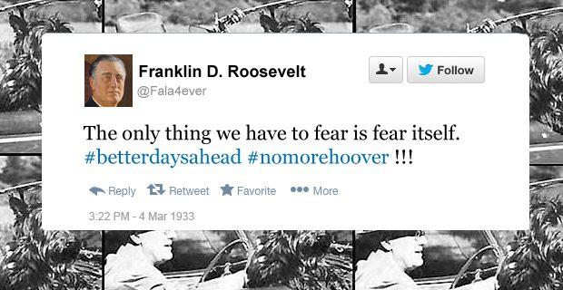 FDR funny tweets fear itself