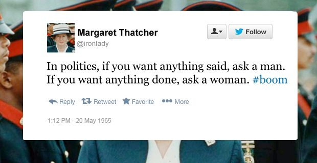 Margaret Thatcher funny tweets ask a woman