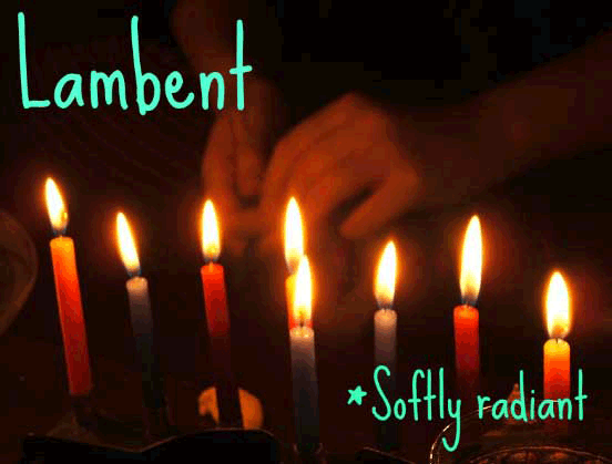 lambent weird word candles