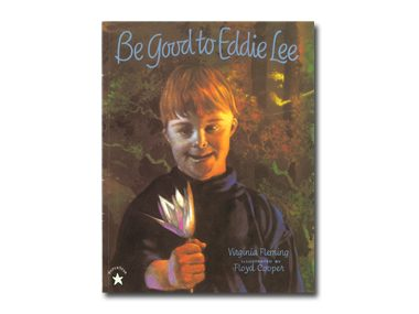 Be Good to Eddie Lee by Virginia Fleming