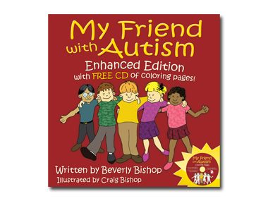 My Friend with Autism by Beverly Bishop