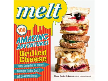 Melt 100 Amazing adventures in Grilled cheese book cover