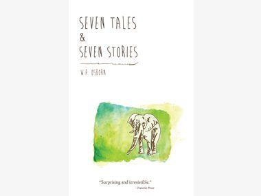 Seven Tales and Seven Stories by W.P. Osborn