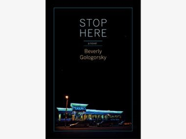 Stop Here by Beverly Gologosky