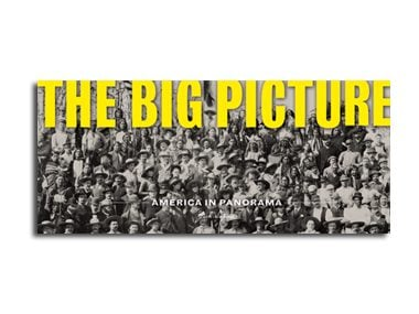 <i>The Big Picture: America in Panorama</i> by Josh Sapan