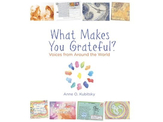 What Makes You Grateful?: Voices from Around the World