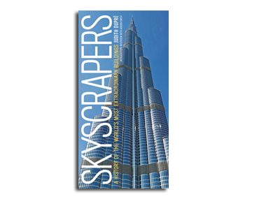 <i>Skyscrapers: A History of the World's Most Extraordinary Buildings</i> by Judith Dupré