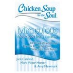 Chicken Soup for the Soul Miraculous Messages