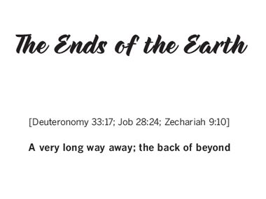 """""""The End of The Earth"""""""