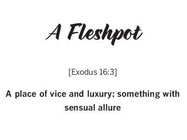 """""""Fleshpot"""""""