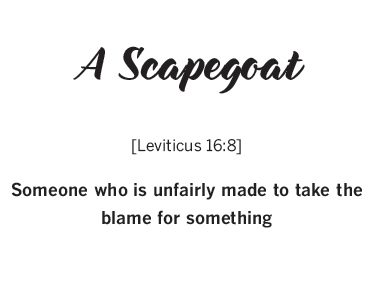 """""""A Scapegoat"""""""