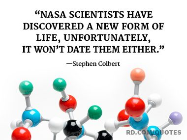 NASA scientists have discovered a new form of life.