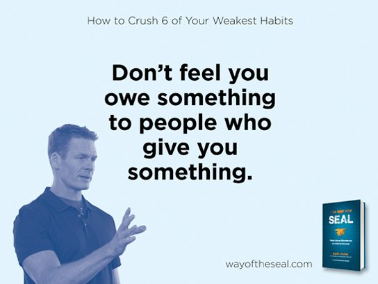 Don't feel you owe something