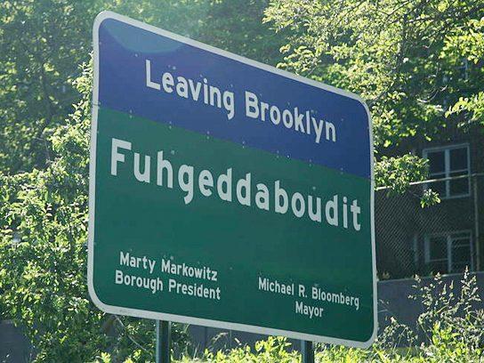funny signs leaving brooklyn