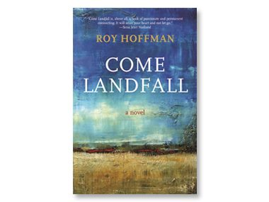 Come Landfall by Roy Hoffman (University of Alabama Press)