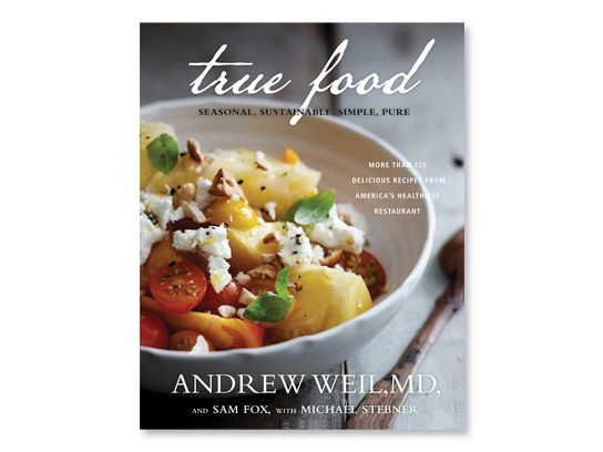 6 true food kitchen recipes from andrew weil md readers digest about the book forumfinder Images