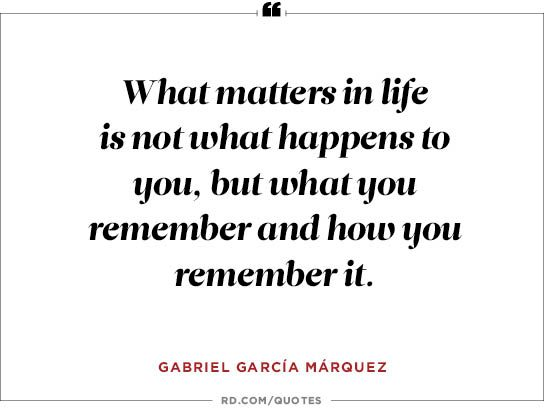 What matters in life is not what happens to you,
