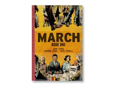 March  by John Lewis with Andrew Aydin, illustrated by  Nate Powell