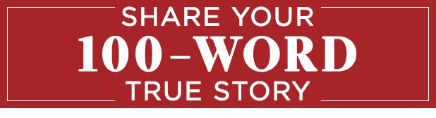 100 word true story graphic