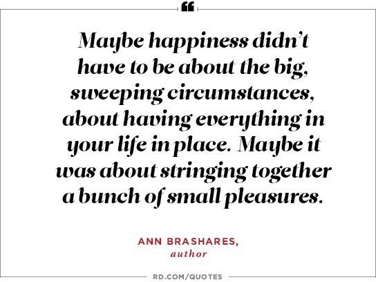 Quotes About Your Life Alluring 26 Secrets Of Happiness Quotable Quotes  Reader's Digest