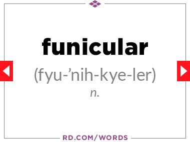 """6. What does """"funicular"""" mean?"""