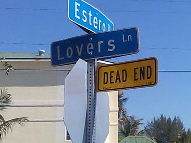 'Tis better to pull a U-turn on Lover's Lane at the Dead End