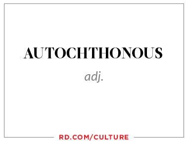 autochthonous (adj.)