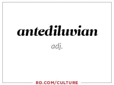 antediluvian (adj.)
