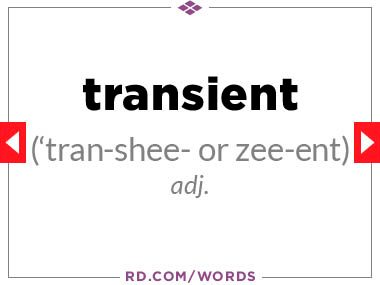 """12. What does """"transient"""" mean?"""