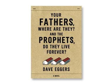 your fathers where are they? and the prophets, do they live forever?
