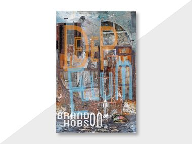 Deep Ellum by Brandon Hobson