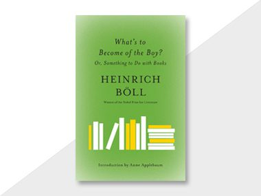 What's to Become of the Boy? by Heinrich Boll