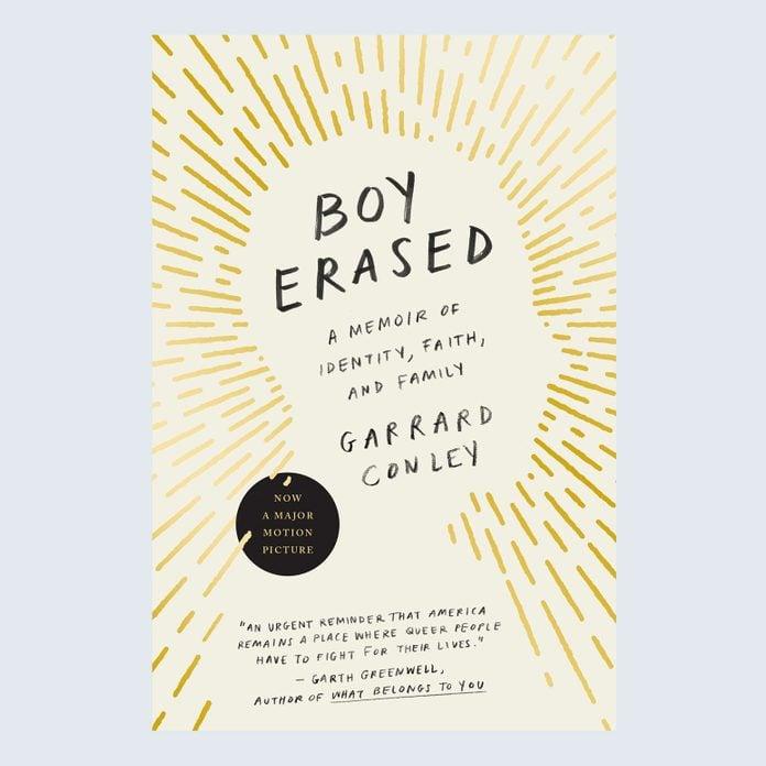 Boy Erased: A Memoir of Identity, Faith, and Family by Garrard Conley