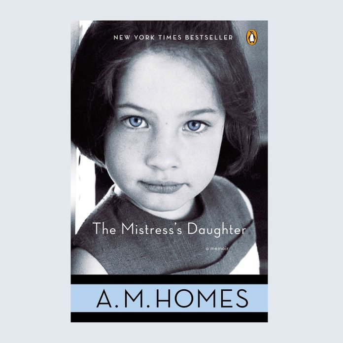 The Mistress's Daughter by A.M. Homes