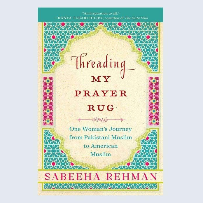 Threading My Prayer Rug by Sabeeha Rehman