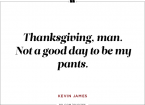 thanksgiving jokes kevin james