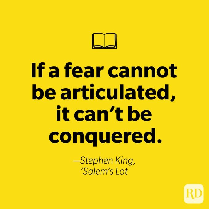if a fear cannot be articulated, it can't be conquered