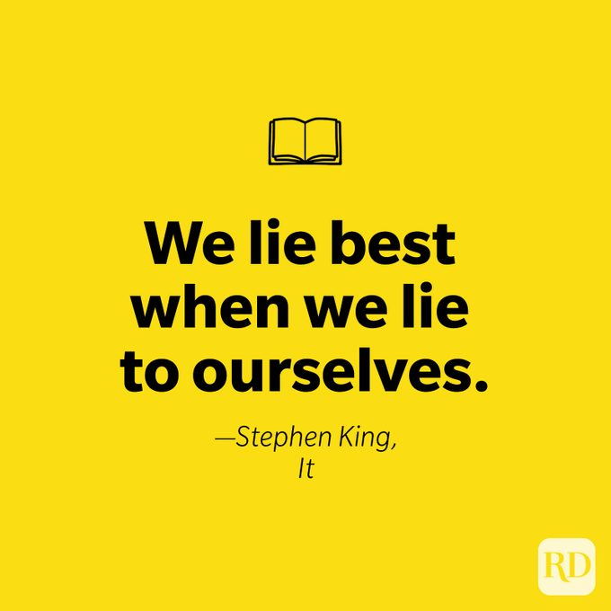we lie best when we lie to ourselves